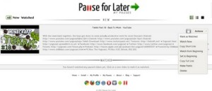 Pause For Later lets you bookmark and return to any online video from any computer