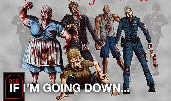 If Im Going Down Zombie Card Game